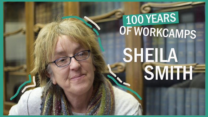 100 YEARS OF WORKCAMPS - Sheila Smith (reduced)